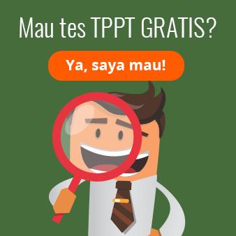 Mau Tes TPPT Gratis?