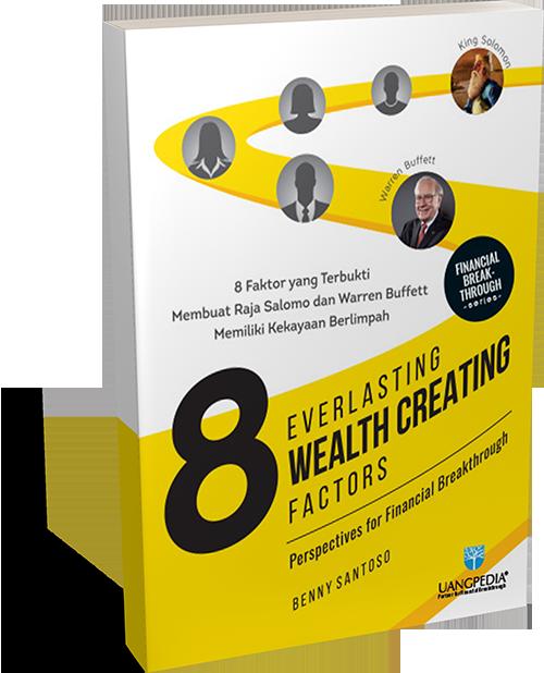 8 Everlasting Wealth Creating Factors