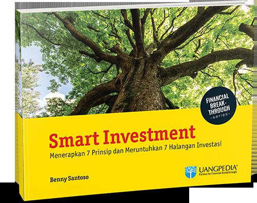 Smart Investment - Mengalahkan 7 Prinsip dan Meruntuhkan 7 Halangan Investasi